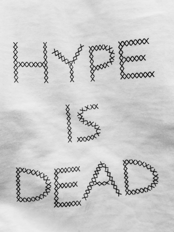 HYPE IS DEAD tee graphic